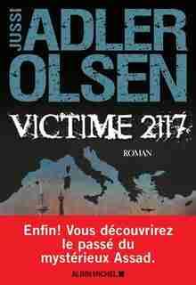 VICTIME 2117: LES ENQUÊTES DU DÉPARTEMENT V TOME 8 de Jussi Adler-Olsen