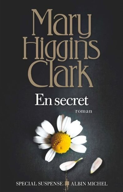 EN SECRET de MARY HIGGINS CLARK
