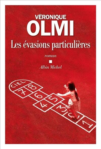 LES EVASION PARTICULIERES by Véronique Olmi