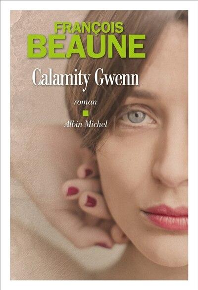 CALAMITY GWENN de FRANÇOIS Beaune