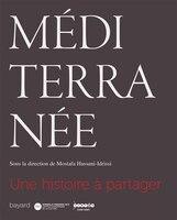 Méditerranée Une histoire globale