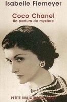 Coco Chanel: Un parfum de mystère