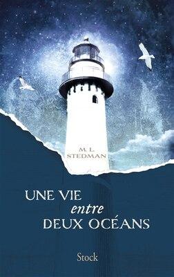 Book Une vie entre deux océans by M L Stedman