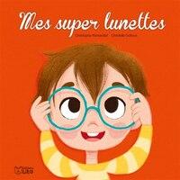 Mes Super Lunettes