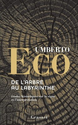 Book De l'arbre au labyrinthe by Umberto Eco