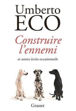 Book Construire l'ennemi by Umberto Eco