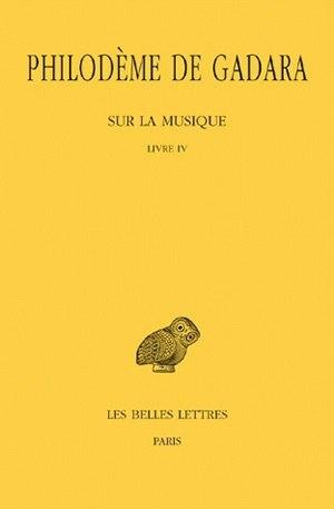 Sur la musique, livre 4 [2 volumes] by Philodème de Gadara