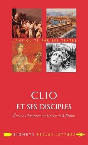 Clio et ses disciples by Marie Ledentu