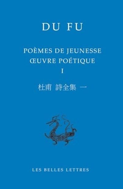 Poèmes de jeunesse by Fu Du Fu