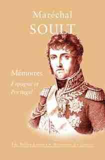 Mémoires by Soult Maréchal Soult