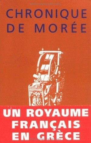 Chronique de Morée by Anonyme