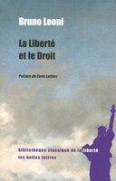 Liberté et le droit (La)