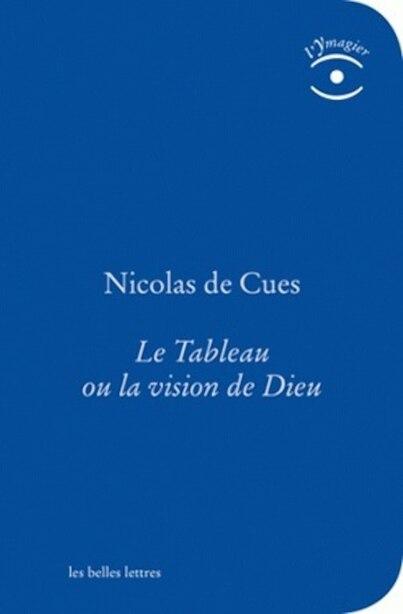Tableau ou la vision de Dieu (Le) by Nicolas de Cues