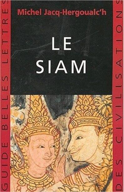 Siam (Le) by Michel Jacq-hergoualc'h