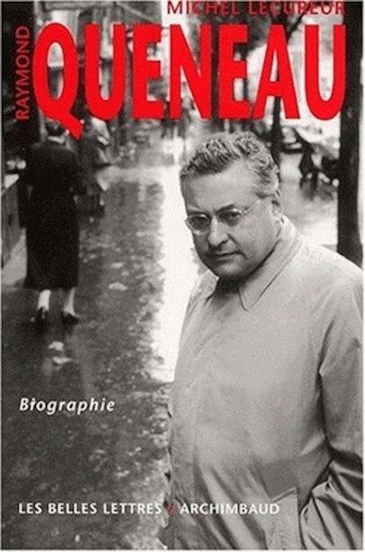 Raymond Queneau by Michel Lécureur