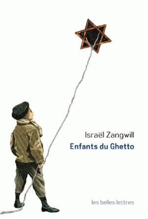 Enfants du ghetto by Israël Zangwill