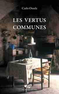 Vertus communes (Les) by Carlo Ossola