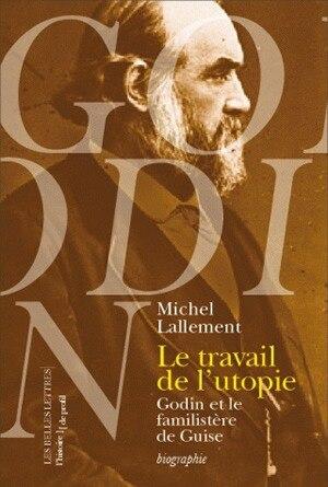 Travail de l'utopie (Le) by Michel Lallement