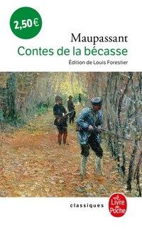 CONTES DE LA BÉCASSE (LES)
