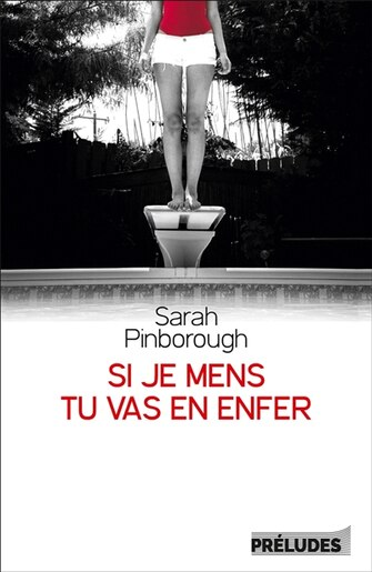 Si Je Mens Tu Vas En Enfer de Sarah Pinborough