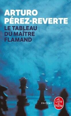 Book Tableau du maître flamand by Arturo Perez Reverte