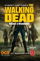 The Walking Dead tome 8 Retour a Woodbury
