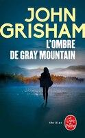OMBRE DE GRAY MOUNTAIN (L')