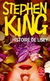 Histoire de Lisey by Stephen King