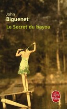 SECRET DU BAYOU (LE)