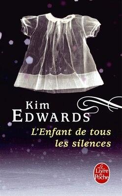 Book ENFANT DE TOUS LES SILENCES (L') by Kim Edwards