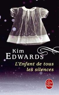 ENFANT DE TOUS LES SILENCES (L')