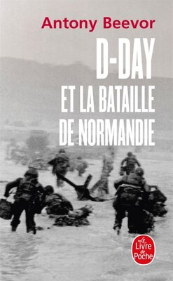 Book D-Day et la bataille de Normandie by Antony Beevor