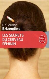 Les secrets du cerveau féminin