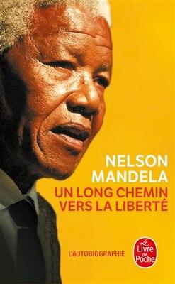 Book UN LONG CHEMIN VERS LA LIBERTE by NELSON MANDELA