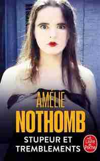 Stupeur Et Tremblements de Amélie Nothomb