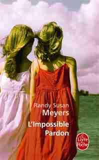 L'impossible pardon by Randy Susan Meyers