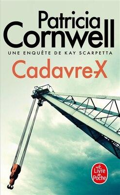 Book Cadavre X by Patricia Cornwell