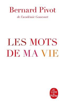 Book Les mots de ma vie by Bernard Pivot