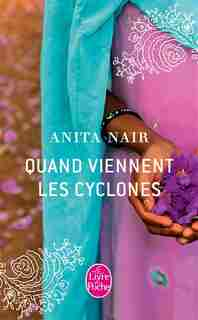 Quand viennent les cyclones by Anita Nair