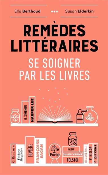 Remèdes littéraires by Ella Berthoud