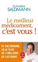 MEILLEUR MÉDICAMENT, C'EST VOUS (LE)