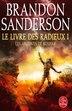 Le livre des radieux tome 1 by Brandon Sanderson