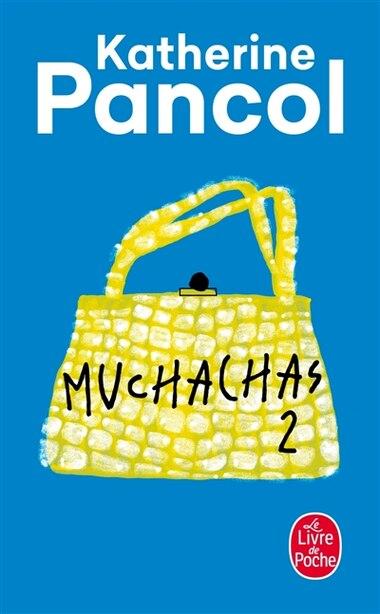 Muchachas tome 2 de Katherine Pancol