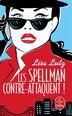 Les Spellman contre-attaquent by Lisa Lutz