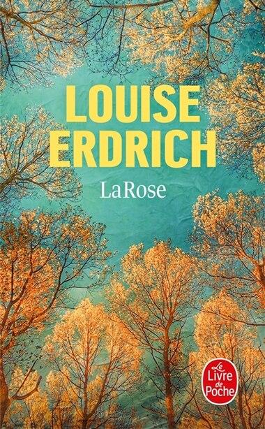 La Rose by Louise Erdrich