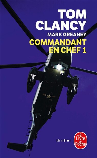 Commandant En Chef, Tome 1 by TOM CLANCY
