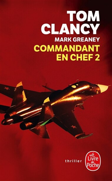 Commandant En Chef, Tome 2 by TOM CLANCY
