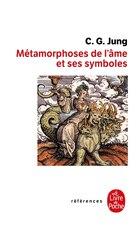 METAMORPHOSES DE L'AME ET SES SYMBOLES