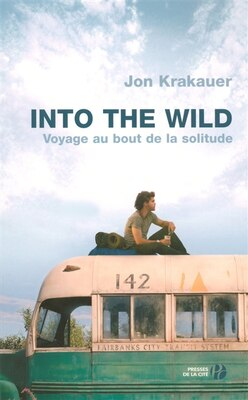 Book INTO THE WILD-VOYAGE AU BOUT..SOLITUDE by Jon Krakauer