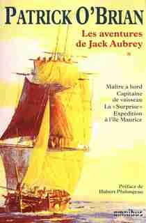 AVENTURES..JACK AUBREY T1 -LES -NE by Patrick O'Brian